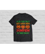 Let's Give Them Pumpkin - Funny Halloween Pumpkin - €16,72 EUR