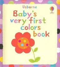 Baby's Very First Colors Book (Baby's Very First Board Books) [Board boo... - $4.92