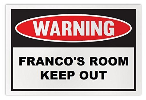 Personalized Novelty Warning Sign: Franco's Room Keep Out - Boys, Girls, Kids, C