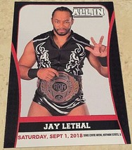 All In Jay Lethal #22 Trading Card, ROH, TNA, JAPW, JAPW, Lucha Libre US... - $10.65