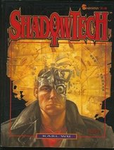 Shadowtech (Shadowrun, 7110) by Karl Wu (1993-01-31) [Paperback] [Jan 01... - $16.41