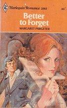 Better to Forget [Paperback] Pargeter, Margaret