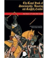 The Royal Book of Horsemanship, Jousting and Knightly Combat: Dom Duarte... - $14.95