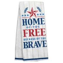 Set of 2 Patriotic Sentiments Kitchen Towels, 15x25 in. Home of the Free w - $8.99