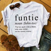 Funtie The Fun Aunt Like A Mom Only Way Cooler Ladies T-Shirt Cotton S-3XL