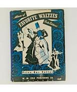 Rare Vtg. Album of Favorite Waltzes Music Book 1940 by M.M. Cole Publish... - $35.57
