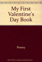 My first Valentine's Day book (My First Holiday Books) Bennett, Marian - $69.15