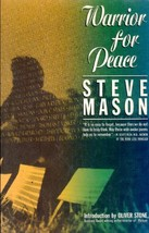 Warrior for Peace. a Touchstone Book Mason, Steve - $10.00
