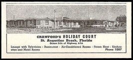 Crawfords Holiday Ad St Augustine Beach FL Ocean 1953 Roadside Travel - $10.99
