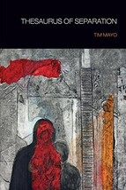 Thesaurus of Separation [Paperback] Mayo, Tim