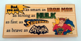 Super Dad Plaque / Sign / Gift - Superhero Fathers Day Shed Hulk Iron Ma... - $11.20