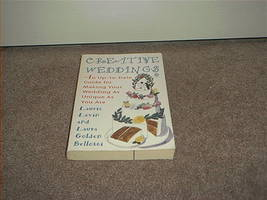 CREATIVE WEDDINGS Book 1st Edition 1994 Laurie Levin - $6.99