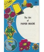 The Art of Papier Mache Vintage Projects 1966 SC  Pinatas - $7.97