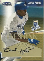 2000 Fleer Tradition Fresh Ink Carlos Febles Royals - $4.00