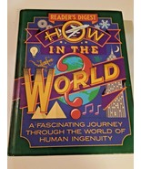 Readers Digest HOW IN THE WORLD? A Fascinating Journey (1991, Hardcover) - $9.89