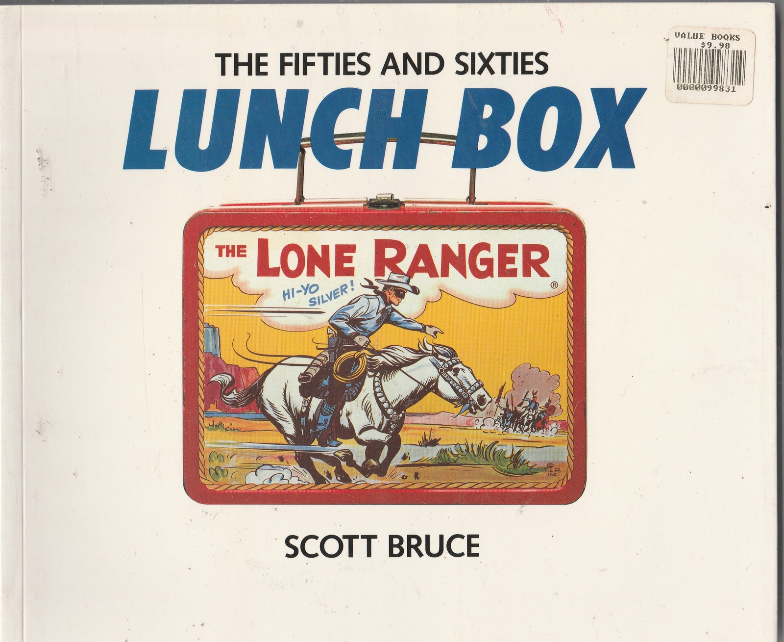 the Fifties and Sixties LUNCHBOX, Scott Bruce 1988 Chronicle Books paperback