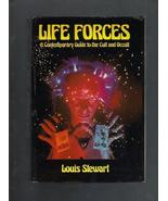 Life Forces, A Contemporary Guide to the Cult and Occult,Louis Stewart,H... - $5.00