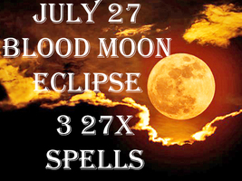 DISCOUNTS TO $129 JULY 27 Haunted 3 27X BLOOD MOON FULL ECLIPSE MAGICK CASSIA4 - $114.00