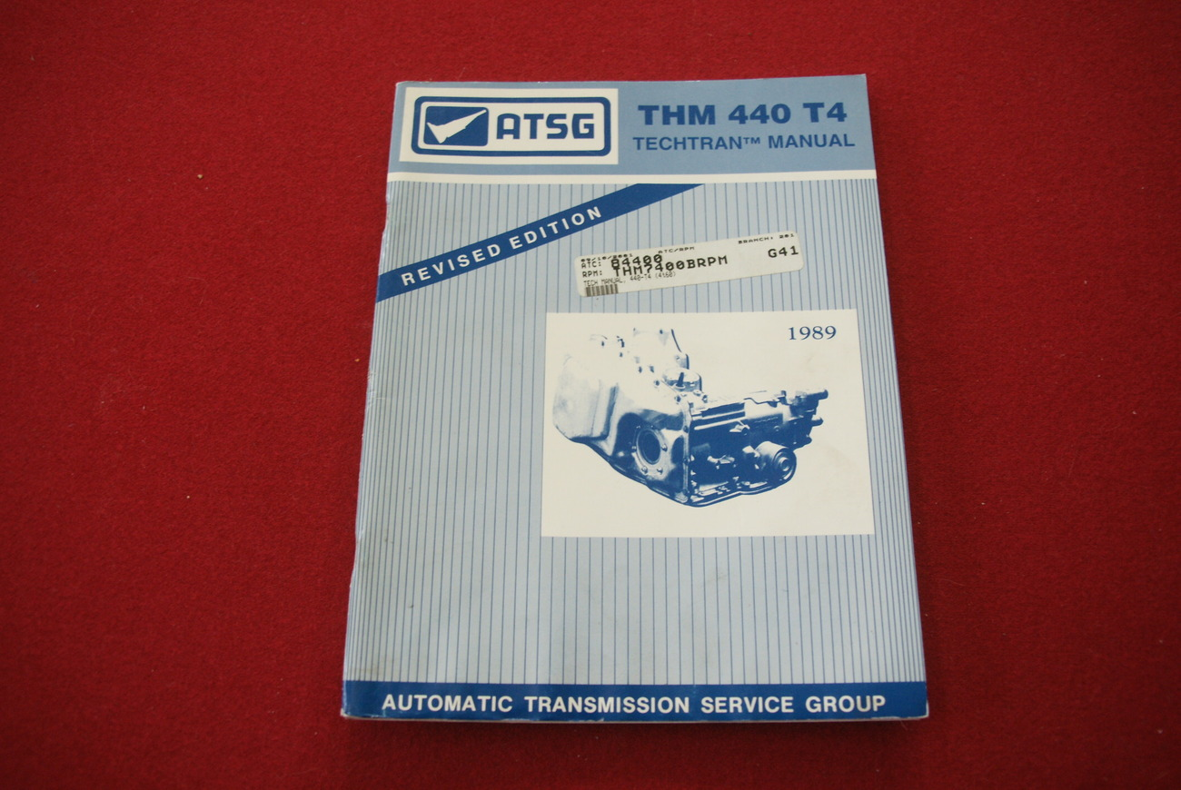 ATSG - THM 440 T4 Techtran Manual - Revised Edition