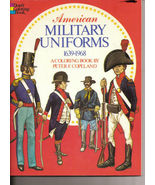 American Military Uniforms 1639 - 1968 A Coloring Book by Peter F Copela... - $9.99