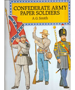 Confederate Army Paper Soldiers by A. G. Smith 1995 Paperback 24 Paper S... - $12.00