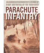 Parachute Infantry  Paratrooper's Memoir of D-Day -Third Reich Book - $4.00