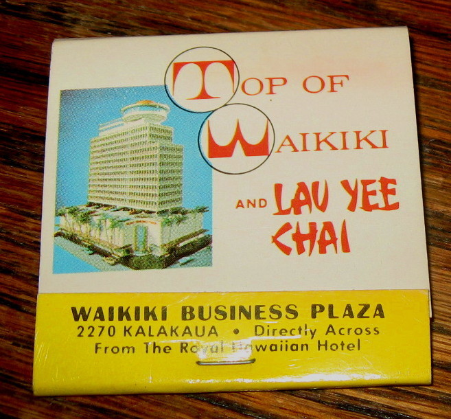 VINTAGE MATCHBOOK TOP OF WAIKIKI-LAU YEE CHAI FEATURES WAIKIKI BUSINESS PLAZA