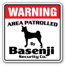BASENJI -Security Sign- Area Patrolled by pet s... - $6.97