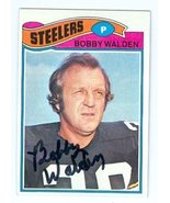 Bobby Walden autographed Football Card (Pittsburgh Steelers) 1977 Topps ... - $15.00