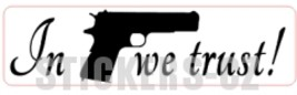 IN COLT WE TRUST sticker (different silhouettes possible!) - $4.99