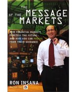 The Message of the Markets: How Financial Markets Foretell the Future--a... - $22.79