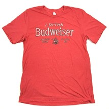 NEW I DRINK BUDWEISER Shirt Red Heather Short Sleeve Polyester Cotton Bl... - $18.07