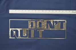 Don't Quit Inspirational Home Work Office Decor In & Outdoor Word Wall Art Sign - $16.95+