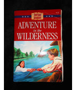 AMERICAN ADVENTURE ADVENTURE IN TEH WILDERNESS PAPERBACK VEDA BOYD JONES - $4.00