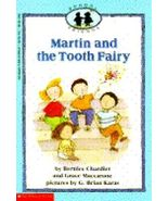 Martin and the Tooth Fairy No. 3 by Grace Maccarone and Bernice Chardiet... - $4.00