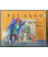 Picasso & The Secret Muse - Volume One of the Picasso Code by Gaston Lon... - $46.74