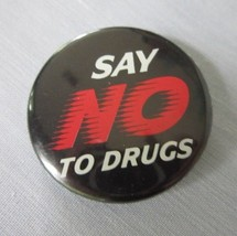 "Vintage ""Say No To Drugs""  Pin Back Button Black Red Flare - $4.99"