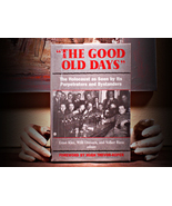 The Good Old Days: The Holocaust as Seen by Its Perpetrators.... (1991)  - $24.95
