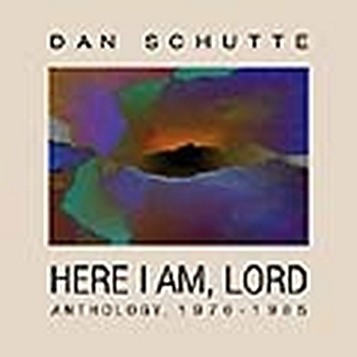 Here i am  lord 30th addition by dan schutte