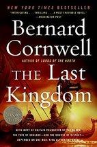 The Last Kingdom (The Saxon Chronicles Series #1) [Paperback] Cornwell, ... - $4.70
