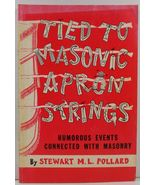 Tied to Masonic Apron Strings by Stewart M. L. Pollard - $14.99