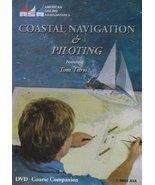 Coastal Navigation & Piloting Featuring Tom Tursi (DVD Course Companion)... - $40.59