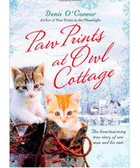 Paw Prints at Owl Cottage :  One Man and His Cats : Denis O'Connor - New... - $10.95