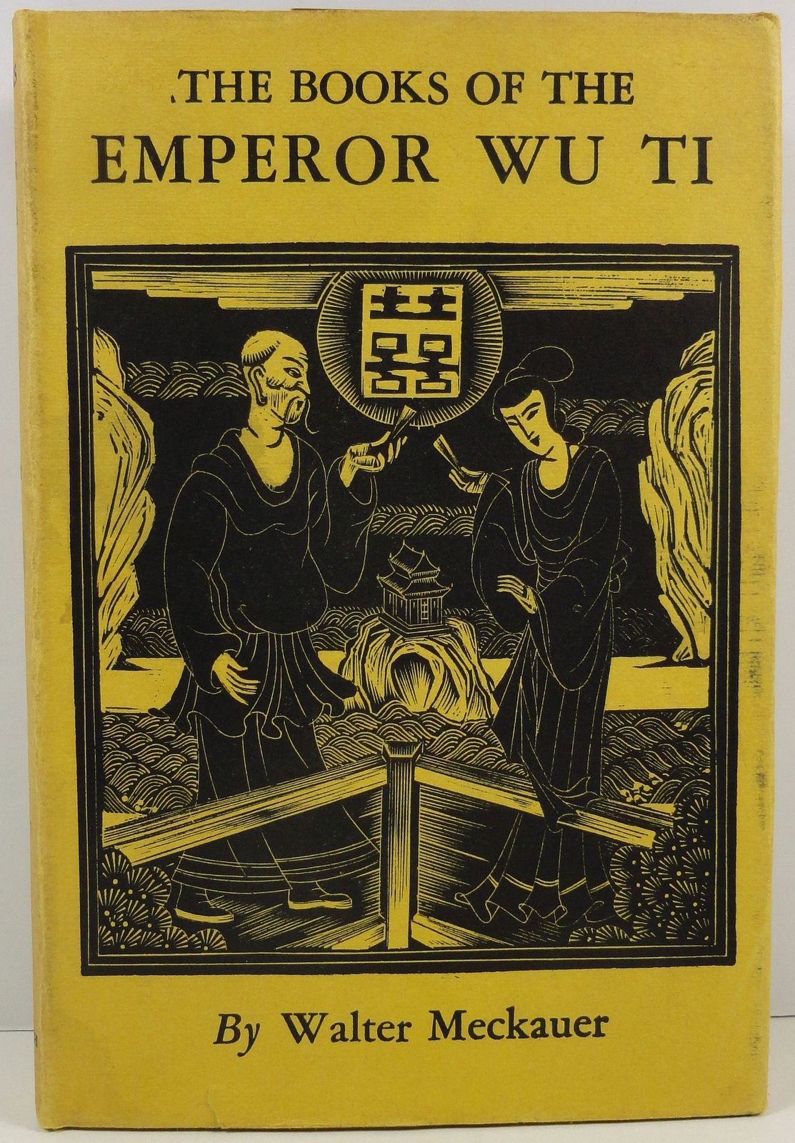 Primary image for The Books of the Emperor Wu Ti by Walter Meckauer 1931