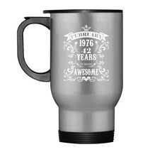 42nd Birthday Gift  Awesome Born in February 1976 Travel Mug - $21.99
