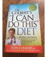 """Dr. Colbert's """"I Can Do This"""" Diet • Lose Weight for Life Brand New Hard... - $21.76"""