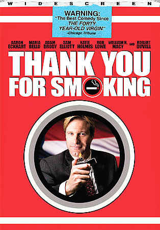 Thank You for Smoking -  NEW DVD