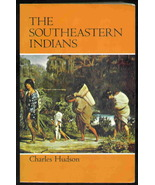 The Southeastern Indians by Charles Hudson - $16.95