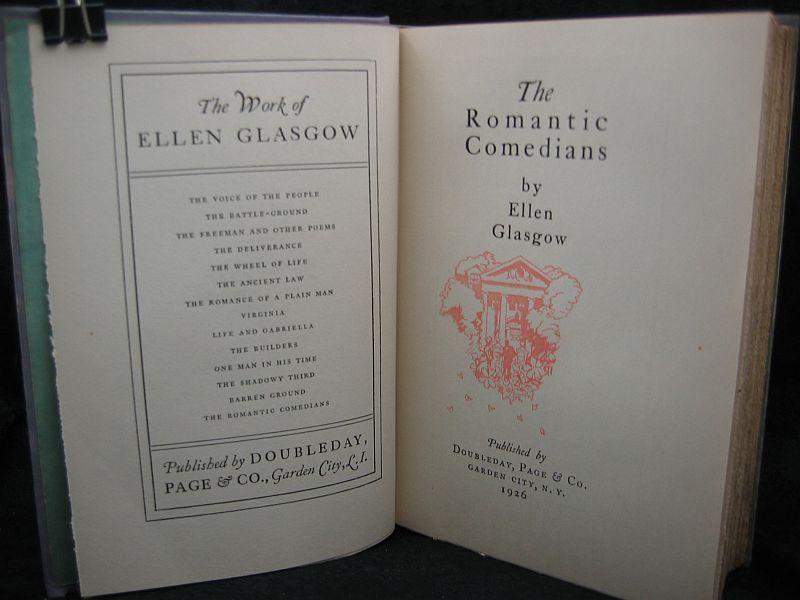 The Romantic Comedians by Ellen Glasgow 1926 Doubleday Page