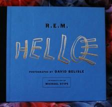 R. E. M. Hello HC Hbk Book Photographs David Belisle Intro Michael Stipe... - $17.99